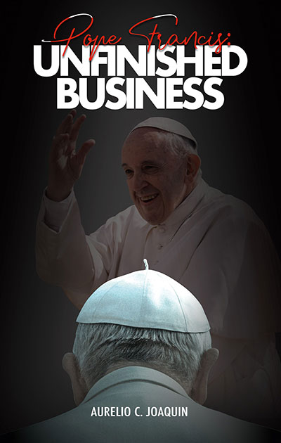 Pope Francis: Unfinished Business