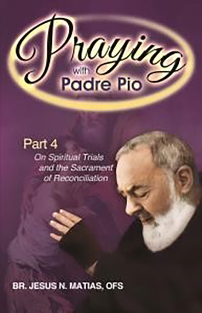 Praying With Padre Pio 4